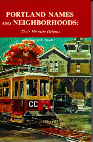 9780832303470: Portland Names and Neighborhoods: Their Historic Origins