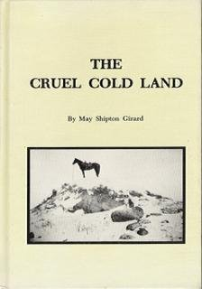 9780832303593: The cruel cold land: A true story of people, a place, a time