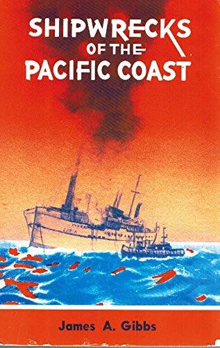 9780832303913: Shipwrecks of the Pacific Coast