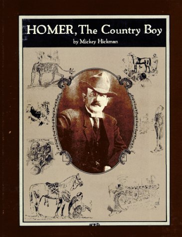 Homer, the Country Boy: Hickman, Mickey