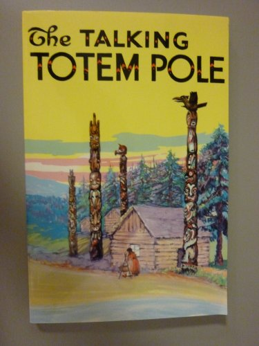 9780832305160: The Talking Totem Pole: The Tales It Told to the Indian Children of the Northwest