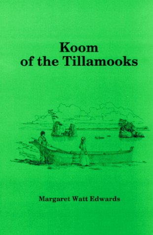 9780832305184: Koom of the Tillamooks