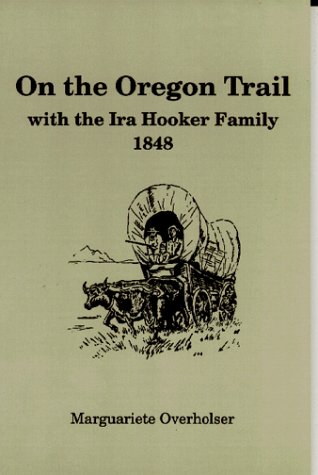 9780832305191: On the Oregon Trail With the Ira Hooker Family-1848