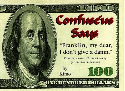 Confuse'us Says Franklin My Dear I Don't: James Wetherill
