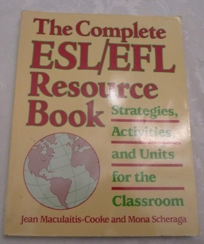 9780832503443: Complete Esl/Efl Resource Book Strategies Activities and Units for Classroom
