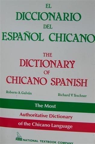 9780832596346: Dictionary of Chicano Spanish: Diccionario del Espanol Chicano (English and Spanish Edition)