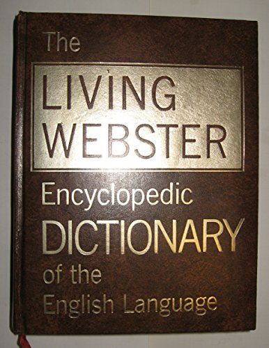 9780832600012: The Living Webster encyclopedic dictionary of the English language;