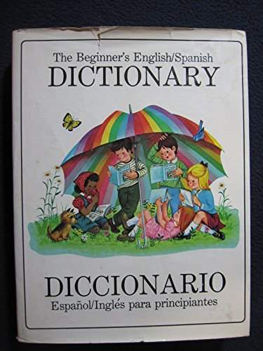9780832600630: The Beginner's English/Spanish Dictionary = Diccionario EspanÌ ol/IngleÌ s para principiantes