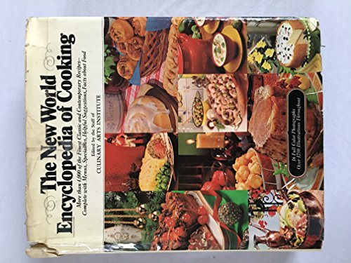 The New World Encyclopedia of Cooking Staff of the Culinary Arts Institute (edited by)