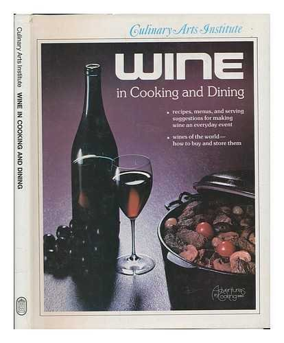 9780832605482: Wine in Cooking and Dining (Adventures in Cooking Series)