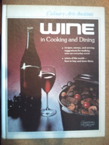9780832605604: Wine in Cooking and Dining