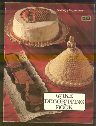 9780832606038: Cake decorating book (Adventures in cooking series)