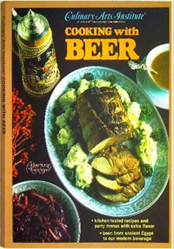 Culinary Arts Institute COOKING WITH BEER