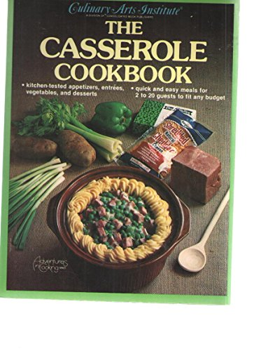 Casserole Cookbook (Adventures in Cooking Series)