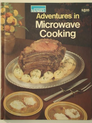 9780832606199: Montgomery Ward: Adventures in Microwave Cooking