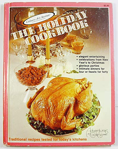 The Holiday Cookbook: John A. Dickson