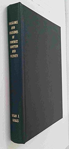 9780832825163: Folklore and Firesides of Pomfret and Hampton and Vicinity
