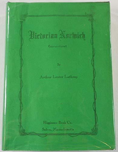 Victorian Norwich Connecticut: Lathrop, Arthur Lester (SIGNED)