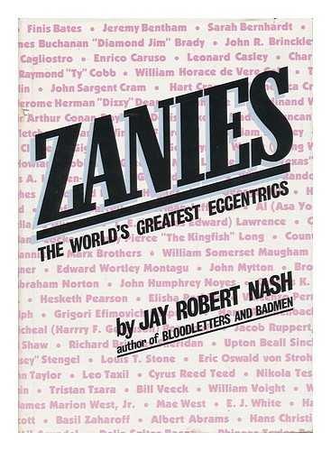9780832901232: Zanies: The world's greatest eccentrics