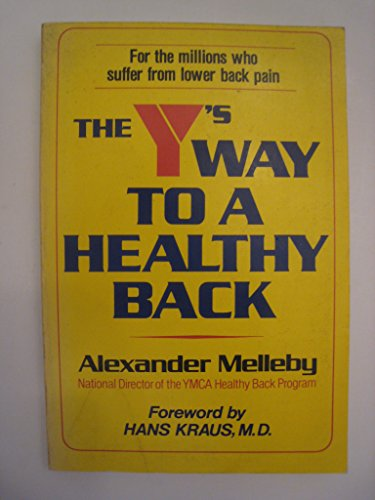 9780832901478: The Y's Way to a Healthy Back