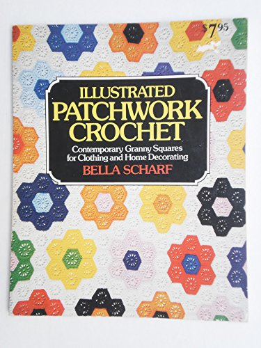 9780832901850: Illustrated Patchwork Crochet