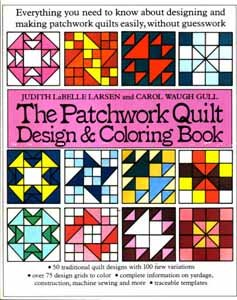 Patchwork Quilt Design and Coloring Book (9780832901867) by Judith LaBelle Larsen; Carol Ann Waugh