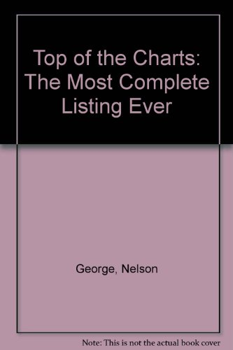 9780832902604: Top of the Charts: The Most Complete Listing Ever