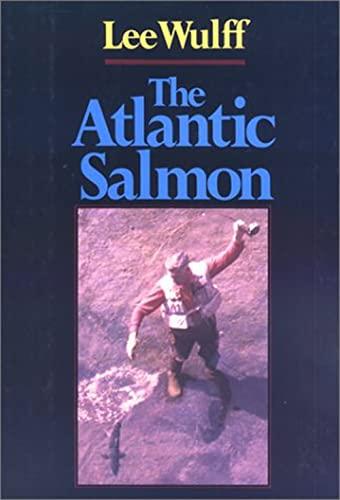 The Atlantic Salmon: Wulff, Lee