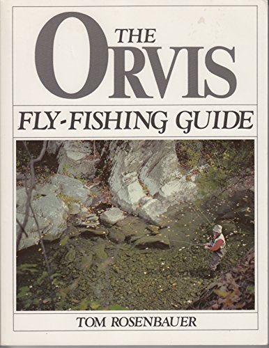 9780832903045: The Orvis Fly-Fishing Guide