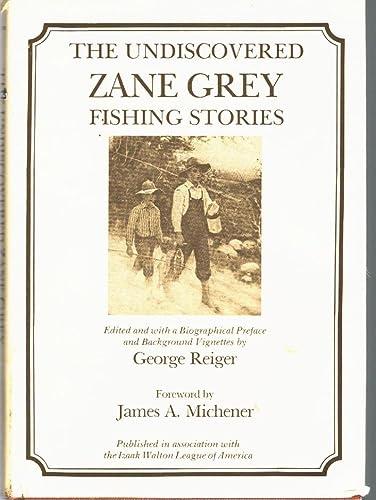9780832903168: The Undiscovered Zane Grey Fishing Stories