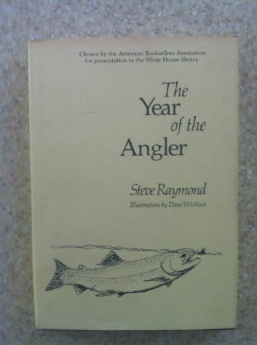 The Year of the Angler: Raymond, Steve