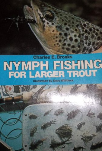9780832903304: Nymph fishing for larger trout