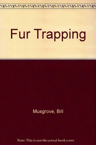 9780832903342: Fur Trapping