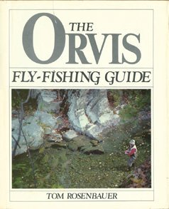 9780832903502: The Orvis Fly-Fishing Guide
