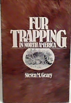 9780832903670: Fur trapping in North America