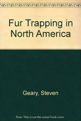 9780832903687: Fur Trapping in North America