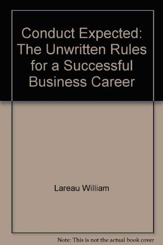 Conduct expected: The unwritten rules for a successful business career