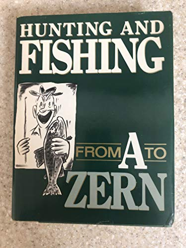 9780832904141: Hunting and Fishing from A to Zern