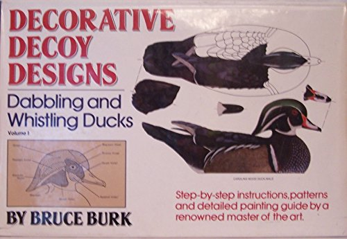 Decorative decoy designs: Burk, Bruce