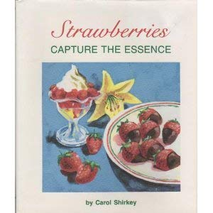 Strawberries: Capture the Essence