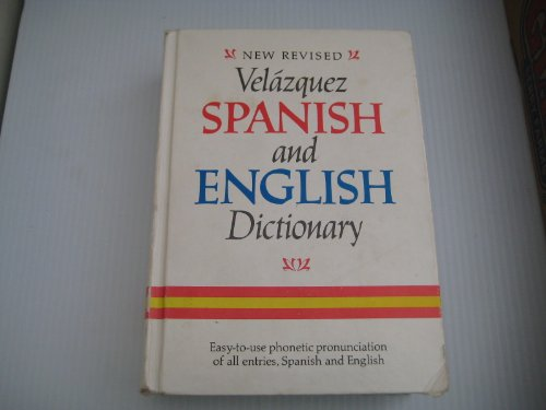 New Revised Velazquez Spanish and English Dictionary (English and Spanish Edition): Mariano ...