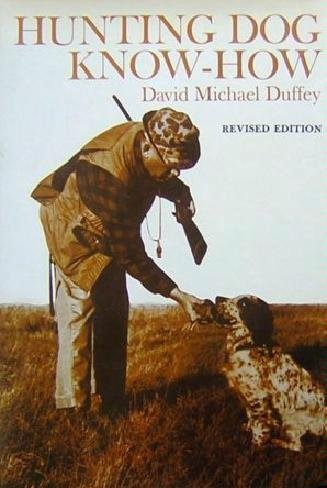 9780832908194: Hunting Dog Know-How