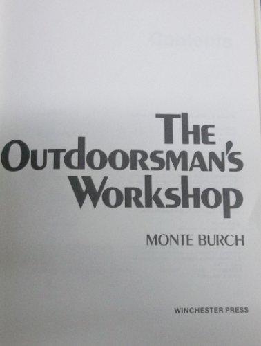 9780832923906: Outdoorsman's Workshop