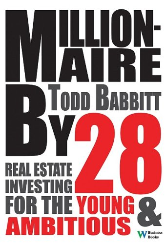 9780832950100: Millionaire by 28: Real Estate Investing For the Young and Ambitious
