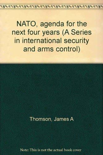 NATO, agenda for the next four years: James A Thomson