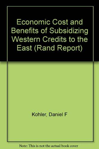 Economic Cost and Benefits of Subsidizing Western: Daniel F. Kohler,