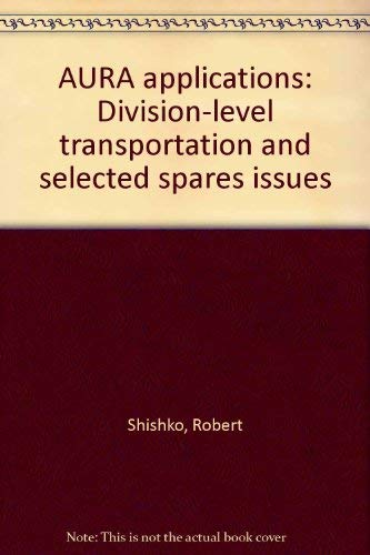 AURA applications: Division-level transportation and selected spares: Robert Shishko