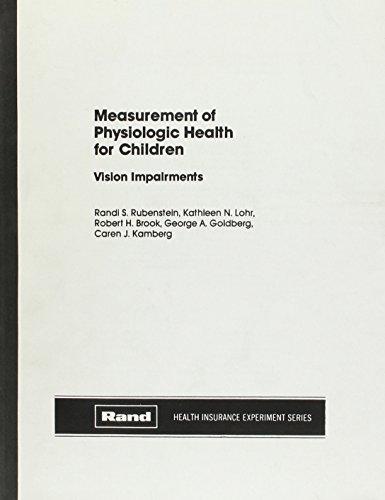 Measurement of Physiologic Health for Children: Vision: Randi S. Rubenstein,