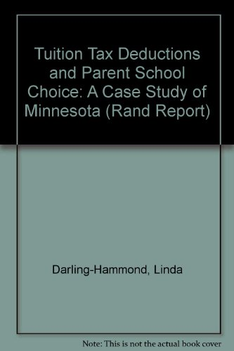 Tuition Tax Deductions and Parent School Choice (Rand Report) (0833006703) by Darling-Hammond, Linda