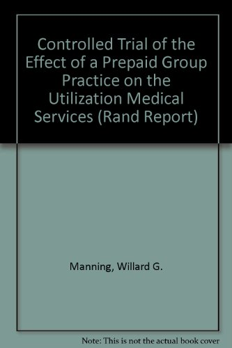 Controlled Trial of the Effect of a: Willard G. Manning,